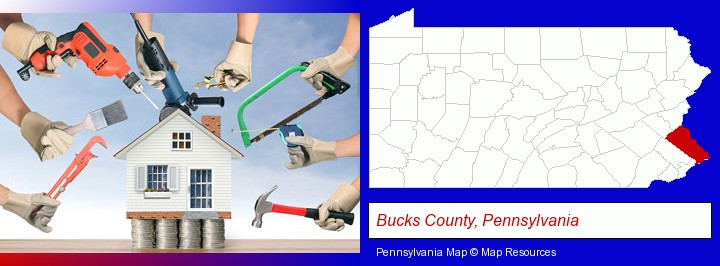 home improvement concepts and tools; Bucks County, Pennsylvania highlighted in red on a map