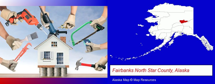 home improvement concepts and tools; Fairbanks North Star County, Alaska highlighted in red on a map