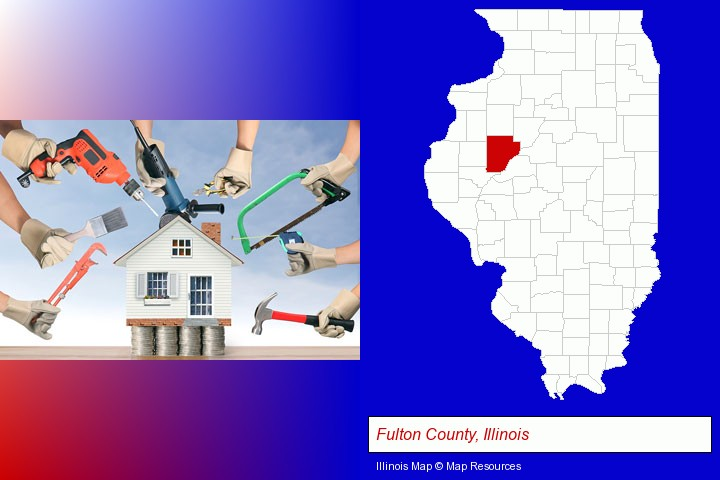 home improvement concepts and tools; Fulton County, Illinois highlighted in red on a map