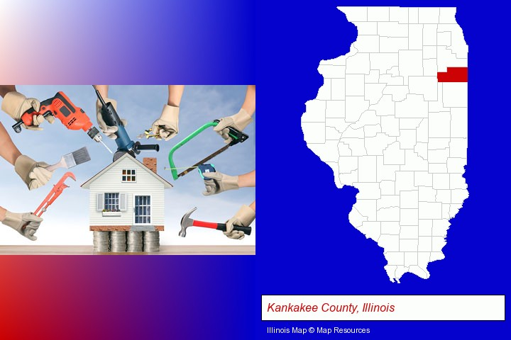 home improvement concepts and tools; Kankakee County, Illinois highlighted in red on a map