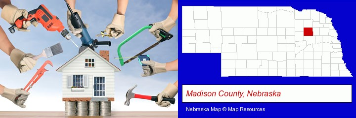 home improvement concepts and tools; Madison County, Nebraska highlighted in red on a map