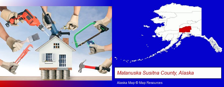 home improvement concepts and tools; Matanuska Susitna County, Alaska highlighted in red on a map