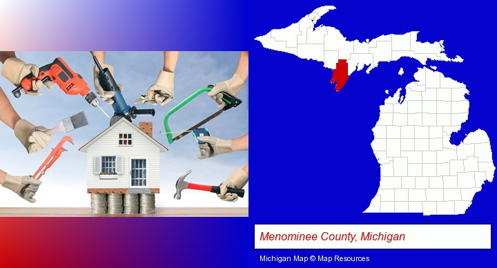 home improvement concepts and tools; Menominee County, Michigan highlighted in red on a map
