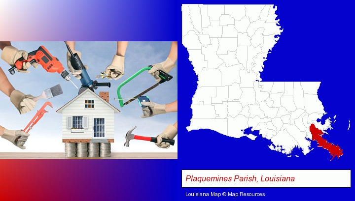home improvement concepts and tools; Plaquemines Parish, Louisiana highlighted in red on a map