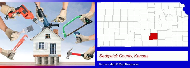 home improvement concepts and tools; Sedgwick County, Kansas highlighted in red on a map